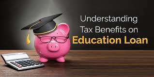Tax Benefits of Education Loan