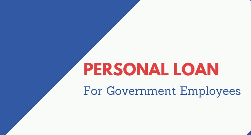 personal loan for assam government employees