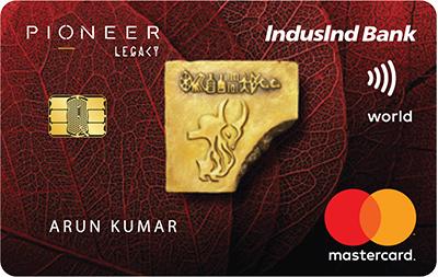 IndusInd Bank Pioneer Legacy Credit Card