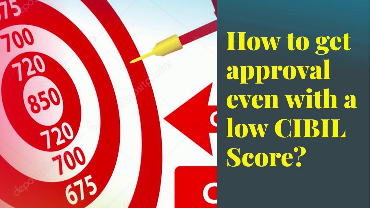 A low cibil score